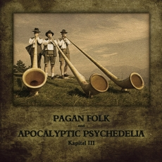 Pagan Folk und Apocalyptic Psychedelia - Kaptel III CD