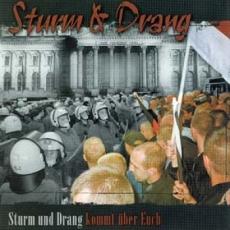 Sturm und Drang - Sturm und Drang kommt über euch CD
