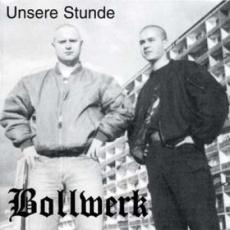 Bollwerk - Unsere Stunde CD
