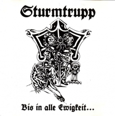Sturmtrupp - Bis in alle Ewigkeit LP