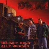 Drom - Die Zeit heilt alle Wunden CD