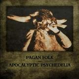 Pagan Folk und Apocalyptic Psychedelia CD