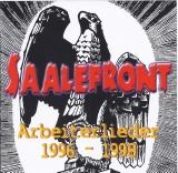 Saalefront - Arbeiterlieder 1996 - 1998 CD