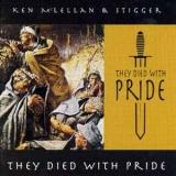 Ken McLellan & Stigger - They died with Pride CD