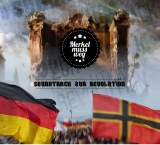 Merkel muss Weg - Soundtrack zur Revolution Digi-CD