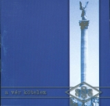 Feher Törveny - A Ver Kötelez CD