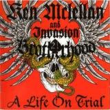 Ken McLellan & Invasion Brotherhood - A Life on Trial CD