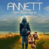 Annett - Eine Mutter klagt an CD