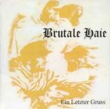 Brutale Haie - Ein letzter Gruss CD