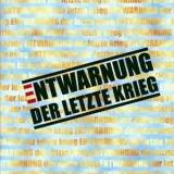 Entwarnung - Der letzte Krieg CD