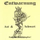 Entwarnung - Axt & Schwert CD