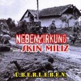 Nebenwirkung & Skin Miliz - Überleben CD