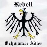 Rebell - Schwarzer Adler CD