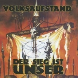 Volksaufstand - Der Sieg ist unser CD