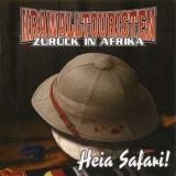 Krawalltouristen - Zurück in Afrika - Heia Safari CD