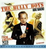 Bully Boys - From America With Love LP