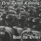 New Dawn Coming - Hail the Order CD
