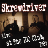 Skrewdriver - Live at The 100 Club 1983 CD