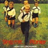 Sing mit, Pionier - Lieder der Jungpioniere CD